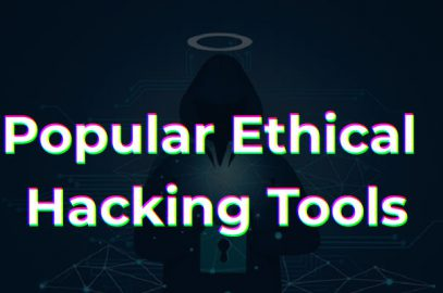Popular Ethical Hacking Tools