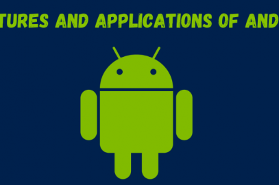 Features And Applications Of Android