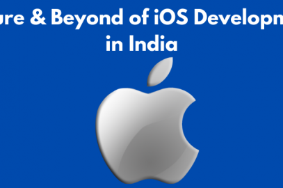 Future & Beyond of iOS Development in India